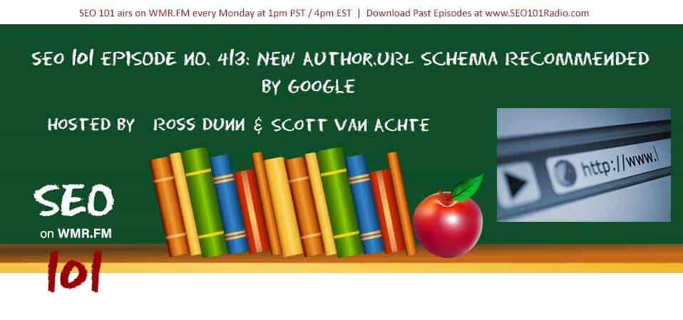 SEO 101 Ep 413: New Author.URL Schema Recommended by Google